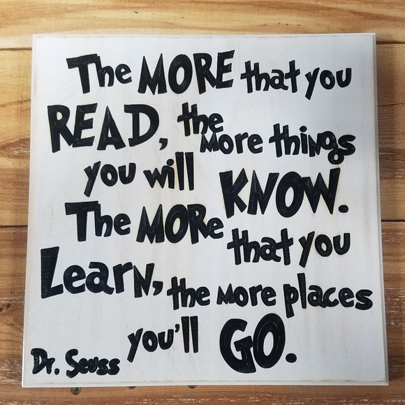 Dr Seuss Sign, The More You Read, Sign, Nursery